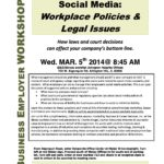 3/5 Social Media-Workplace Policies & Legal Issues Presentation; & New Website is Live