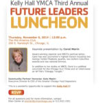 3rd Annual Kelly Hall Y Future Leaders Luncheon; 11/6/14; Mid-America Club; Carol Marin Speaker